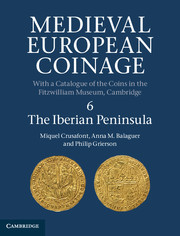 Miquel Crusafont i Sabater, Anna M. Balaguer & Philip Grierson, Medieval European Coinage, with a Catalogue of the Coins in the Fitzwilliam Museum, 6: the Iberian Peninsula (Cambridge 2013)
