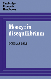 Money: in Disequilibrium