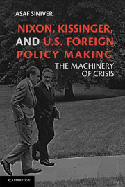 Nixon, Kissinger, and U.S. Foreign Policy Making