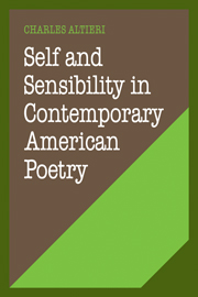 Self and Sensibility in Contemporary American Poetry