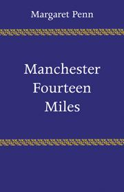 Manchester, Fourteen Miles