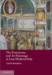 The Franciscans and Art Patronage in Late Medieval Italy