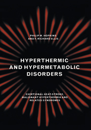Hyperthermic and Hypermetabolic Disorders
