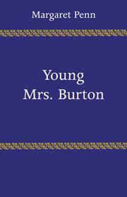 Young Mrs. Burton