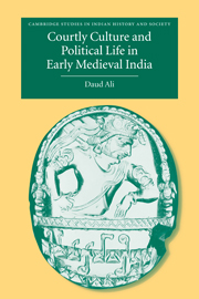 Courtly Culture and Political Life in Early Medieval India