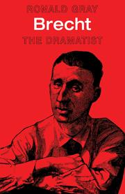 Brecht: The Dramatist