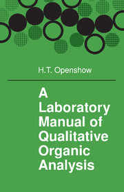 A Laboratory Manual of Qualitative Organic Analysis