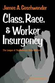 Class, Race, and Worker Insurgency