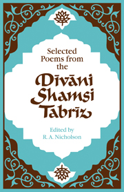 Selected Poems from the Dīvāni Shamsi Tabrīz