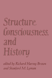 Structure, Consciousness, and History