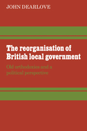 The Reorganisation of British Local Government