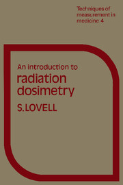 An Introduction to Radiation Dosimetry