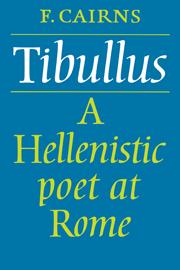 Tibullus: A Hellenistic Poet at Rome