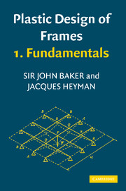 Plastic Design of Frames 1 Fundamentals