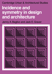 Incidence and Symmetry in Design and Architecture
