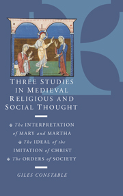 Three Studies in Medieval Religious and Social Thought