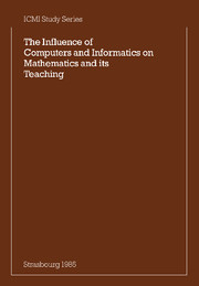 The Influence of Computers and Informatics on Mathematics and its Teaching