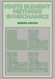 Finite Element Methods in Mechanics