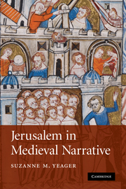 Jerusalem in Medieval Narrative