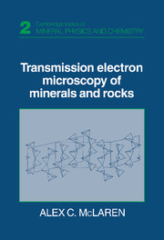 Transmission Electron Microscopy of Minerals and Rocks