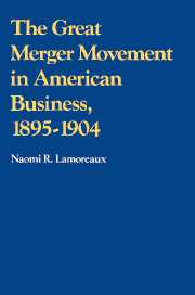 The Great Merger Movement in American Business, 1895–1904
