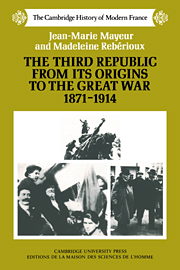 The Third Republic from its Origins to the Great War, 1871–1914