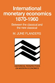 International Monetary Economics, 1870–1960