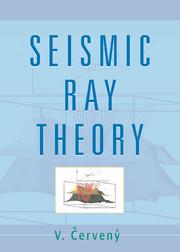 Seismic Ray Theory