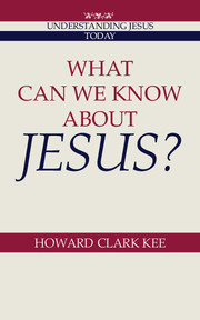 What Can We Know about Jesus?