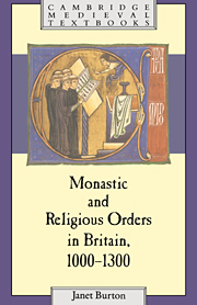 Monastic and Religious Orders in Britain, 1000–1300