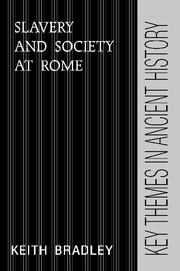 Slavery and Society at Rome