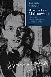 The Early Writings of Bronislaw Malinowski