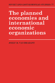 The Planned Economies and International Economic Organizations
