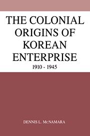 The Colonial Origins of Korean Enterprise