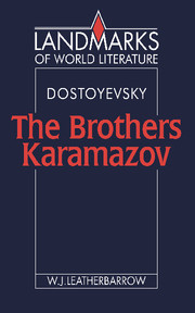 Dostoyevsky: The Brothers Karamazov