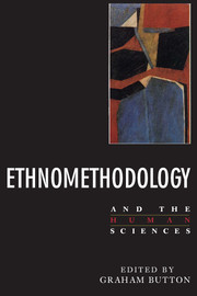 Ethnomethodology and the Human Sciences