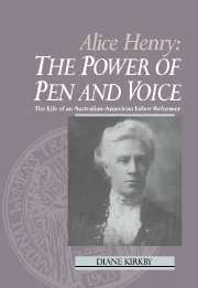 Alice Henry: The Power of Pen and Voice
