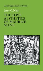 The Love Aesthetics of Maurice Scève