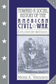 Toward a Social History of the American Civil War