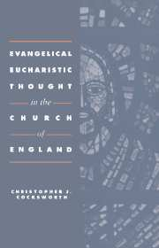 Evangelical Eucharistic Thought in the Church of England