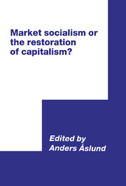 Market Socialism or the Restoration of Capitalism?