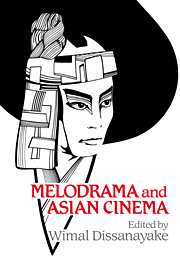 Melodrama and Asian Cinema