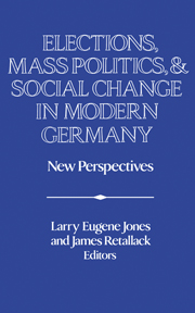 Elections, Mass Politics and Social Change in Modern Germany