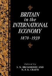 Britain in the International Economy, 1870–1939
