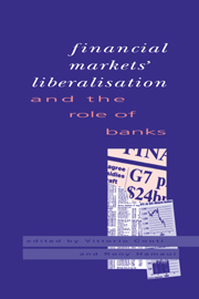 Financial Markets Liberalisation and the Role of Banks
