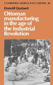 Ottoman Manufacturing in the Age of the Industrial Revolution