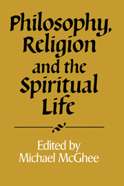 Philosophy, Religion and the Spiritual Life