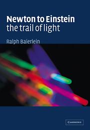 Newton to Einstein: The Trail of Light