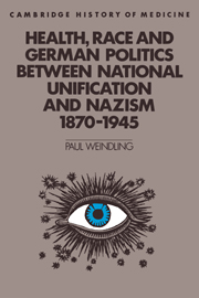 Health, Race and German Politics between National Unification and Nazism, 1870–1945