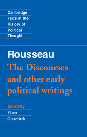 Rousseau: 'The Discourses' and Other Early Political Writings